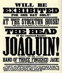 http://commons.wikimedia.org/wiki/Image:Joaquin_Murieta_head_poster.jpg