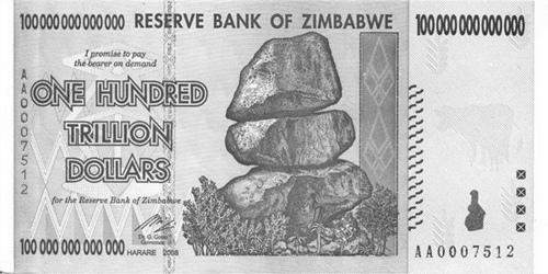 http://en.wikipedia.org/wiki/File:Zimbabwe_$100_trillion_2009_Obverse.jpg