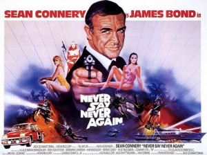 http://en.wikipedia.org/wiki/File:Never_Say_Never_Again_%E2%80%93_UK_cinema_poster.jpg